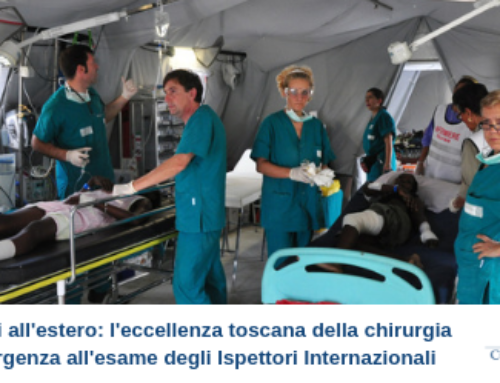 Missioni all'estero: l'eccellenza toscana della chirurgia d'emergenza all'esame degli Ispettori Internazionali