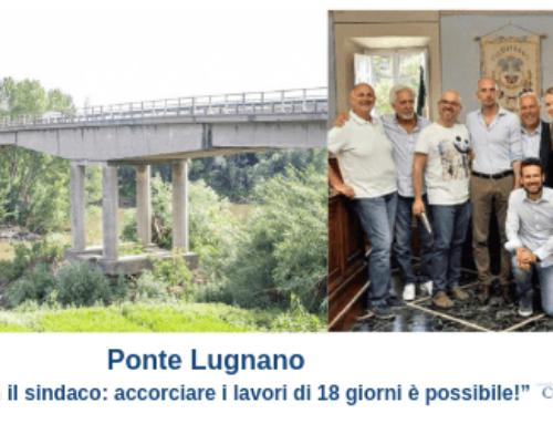 """Ponte Lugnano – """"Vertice con il sindaco: accorciare i lavori di 18 giorni è possibile!"""""""