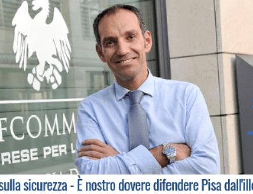Patto sulla sicurezza – E' nostro dovere difendere Pisa dall'illegalità