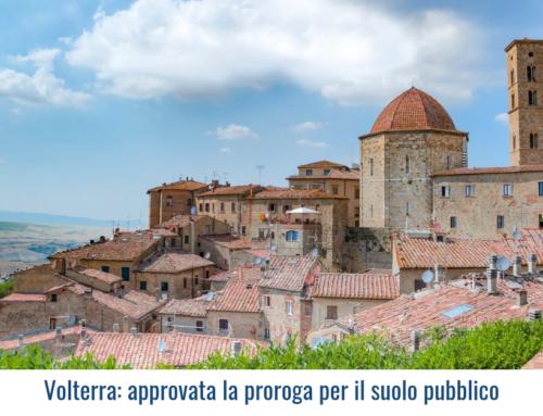Volterra: approvata la proroga per il suolo pubblico