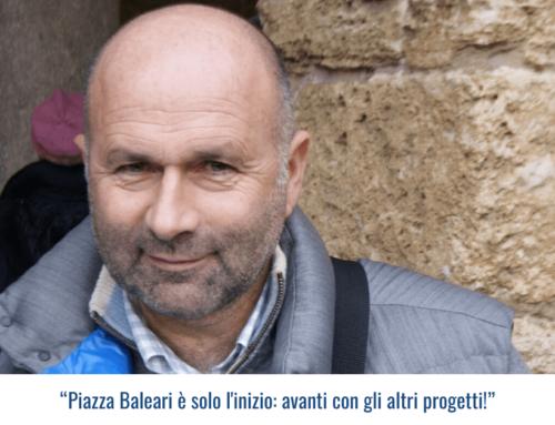 """""""Piazza Baleari è solo l'inizio: avanti con gli altri progetti!"""""""