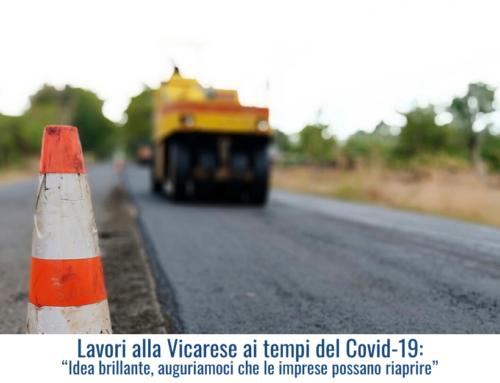 """Lavori alla Vicarese ai tempi del Covid-19: """"Idea brillante, auguriamoci che le imprese possano riaprire"""""""