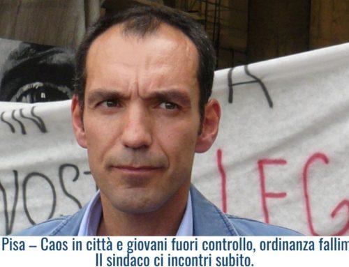 Movida Pisa – Caos in città e giovani fuori controllo, ordinanza fallimentare! Il sindaco ci incontri subito.