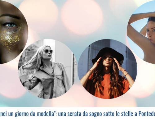 """""""Vinci un giorno da modella"""": una serata da sogno sotto le stelle a Pontedera"""