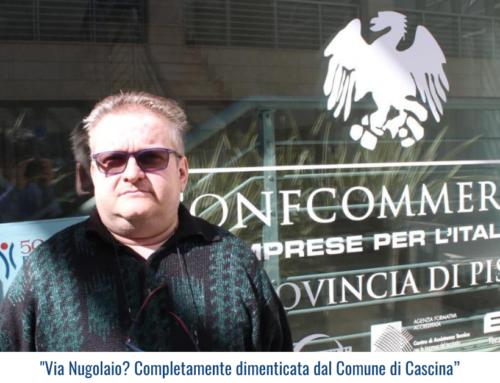 """""""Via Nugolaio? Completamente dimenticata dal Comune di Cascina"""""""