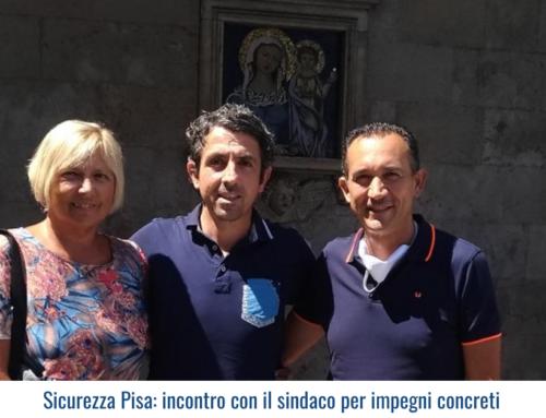 Sicurezza Pisa: incontro con il sindaco per impegni concreti