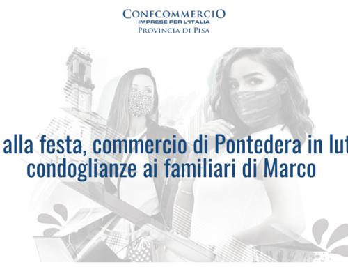 No alla festa, commercio di Pontedera in lutto, condoglianze ai familiari di Marco