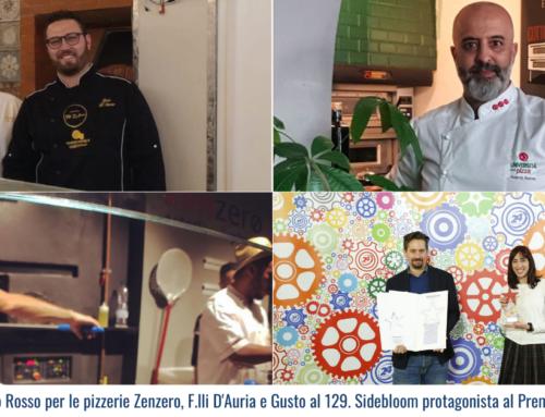 Spicchi del Gambero Rosso per le pizzerie Zenzero, F.lli D'Auria e Gusto al 129. Sidebloom protagonista al Premio Mediastars 2020
