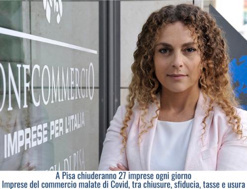 A Pisa chiuderanno 27 imprese ogni giorno – Imprese del commercio malate di Covid, tra chiusure, sfiducia, tasse e usura